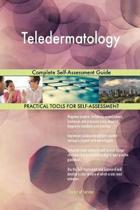 Teledermatology Complete Self-Assessment Guide