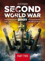 Second World War Diary: Part II