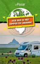 Hoe reis ik met de camper en caravan?
