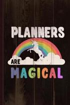 Planners Are Magical Journal Notebook