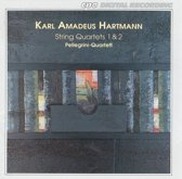 Hartmann: String Quartets 1 & 2 / Pellegrini Quartet