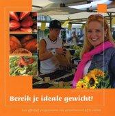 Boek cover Bereik je ideale gewicht ! van Sonja Bakker (Paperback)
