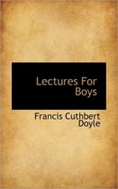 Lectures for Boys