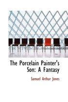 The Porcelain Painter's Son