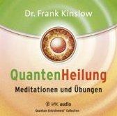 Quantenheilung - Meditationen Und Übungen