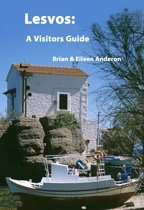 Lesvos: A Visitors Guide