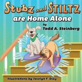 Stubz and Stiltz Are Home Alone