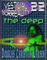 Vestigial Surreality: 22