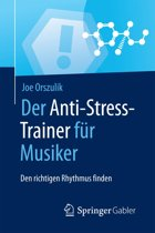 Der Anti-Stress-Trainer für Musiker