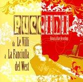 Puccini: Da ''Le Villi'' a ''La Fanciulla del West''