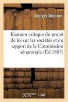 Examen Critique Du Projet de Loi Sur Les Soci t s Et Du Rapport de la Commission S natoriale
