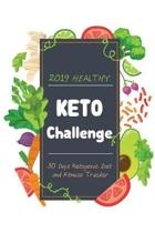 2019 Healthy KETO Challenge 30 Days Ketogenic Diet and Fitness Tracker