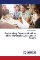 Enhancing Communication Skills Through Elcs Labs-A Study