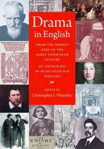 Drama in English From the Middle Ages to the Early Twentieth Century