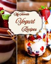 My Favorite Yogurt Recipes
