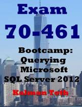 Exam 70-461 Bootcamp