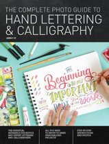 The Complete Photo Guide to Hand Lettering and Calligraphy