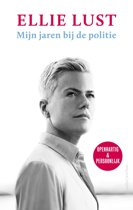Boek cover Mijn jaren bij de politie van Ellie Lust