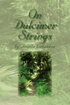 On Dulcimer Strings