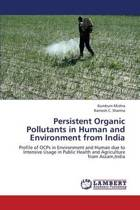 Persistent Organic Pollutants in Human and Environment from India