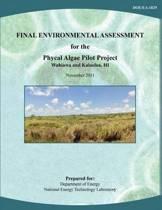 Final Environmental Assessment for the Phycal Algae Pilot Project, Wahiawa and Kalaeloa, Hi (Doe/Ea-1829)