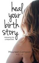 Heal Your Birth Story