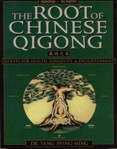 Boek cover The Root of Chinese Qigong van Jwing-Ming Yang (Paperback)