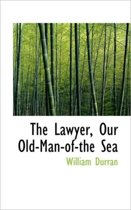 The Lawyer, Our Old-Man-Of-The Sea
