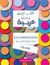 Le Compagnon de Conversation Arabe