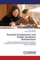 Parental Involvement and Pupils' Academic Achievement