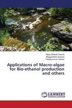 Applications of Macro-Algae for Bio-Ethanol Production and Others