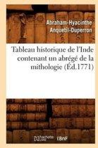 Tableau Historique de l'Inde Contenant Un Abr�g� de la Mithologie (�d.1771)