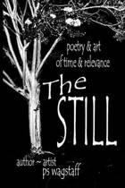 The Still