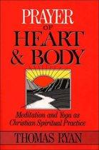 Prayer of Heart and Body