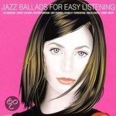 Jazz Ballads For Easy Lis