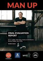 Man Up - Final Evaluation Report