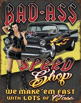 Signs-USA - Bad Ass Speed Shop - retro wandbord - 40 x 30 cm - metaal