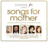 Classic Fm Presents  Songs For Mother