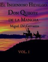 EL Ingenioso Don Quijote De La Mancha Vol.1