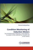 Condition Monitoring of Induction Motors