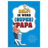 Help! Ik word (super) papa