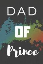 Dad Of Prince