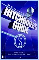 Hitchhiker's guide - 3 - Het leven, het heelal en de rest
