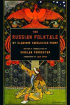 The Russian Folktale by Vladimir Yakolevich Propp