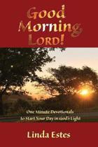 Good Morning, Lord!