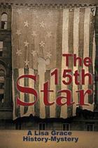 The 15th Star (a Lisa Grace History - Mystery)