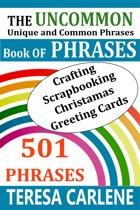 The Uncommon Book Of Phrases
