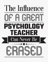The Influence of a Great Psychology Teacher Can Never Be Erased