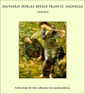Southern Stories: Retold from St. Nicholas