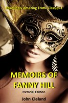 The Memoirs of Fanny Hill: The Illustrated Edition